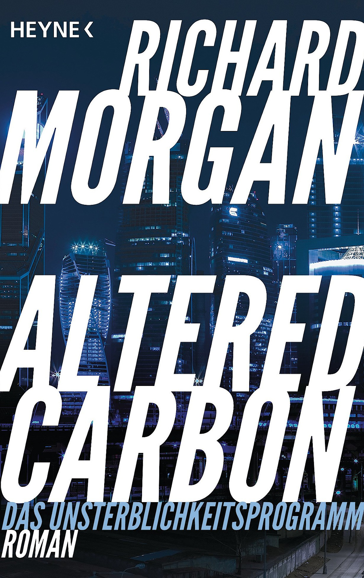 Altered Carbon - Das Unsterblichkeitsprogramm von Richard Morgan bei Amazon bestellen