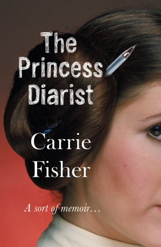 The Princess Diarist von Carrie Fisher bei Amazon bestellen