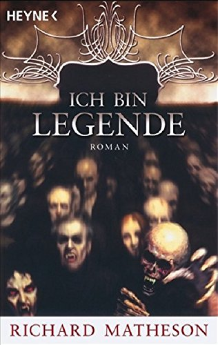 Ich bin Legende vpm Richard Matheson bei Amazon bestellen
