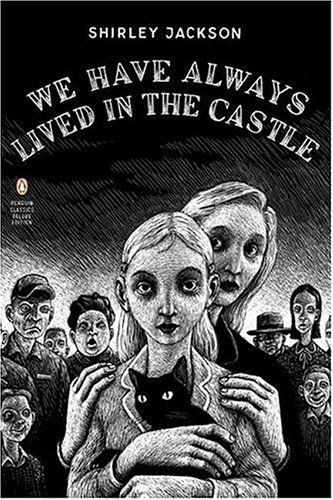 Shirley Jackson - We Have Always Lived in the Castle (English Edition)