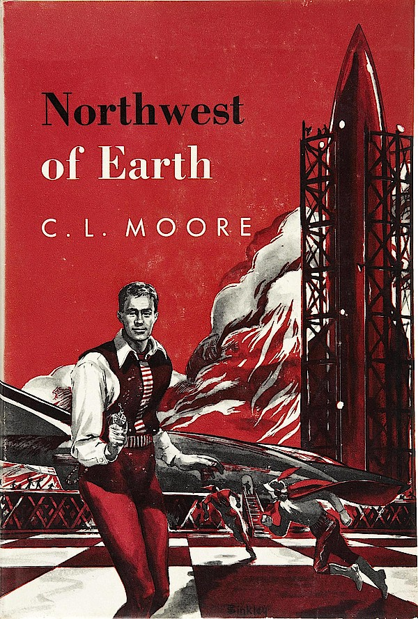 C.L. Moore - Northwest of Earth