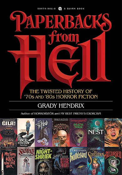 Paperbacks from Hell: The Twisted History of '70s and '80s Horror Fiction von Grady Hendrix bei Amazon bestellen