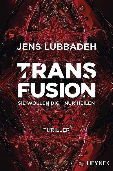 Jens Lubbadeh - Transfusion
