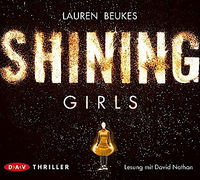 Hörbuch Shining Girls von Lauren Beukes bei Amazon bestellen
