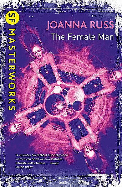The Female Man von Joanna Russ bei Amazon bestellen
