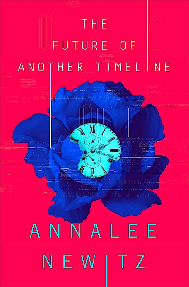 The Future of Another Timeline von Annalee Newitz bei Amazon bestellen