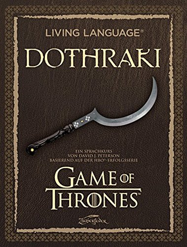 A Game of Thrones: Sprachkurs Dothraki