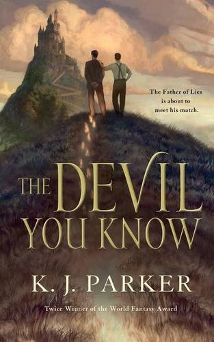 The Devil You Know von K.J. Parker bei Amazon bestellen
