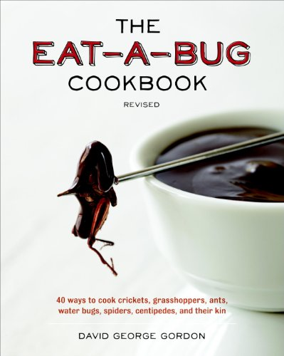 David George Gordon Eat A Bug Kochbuch