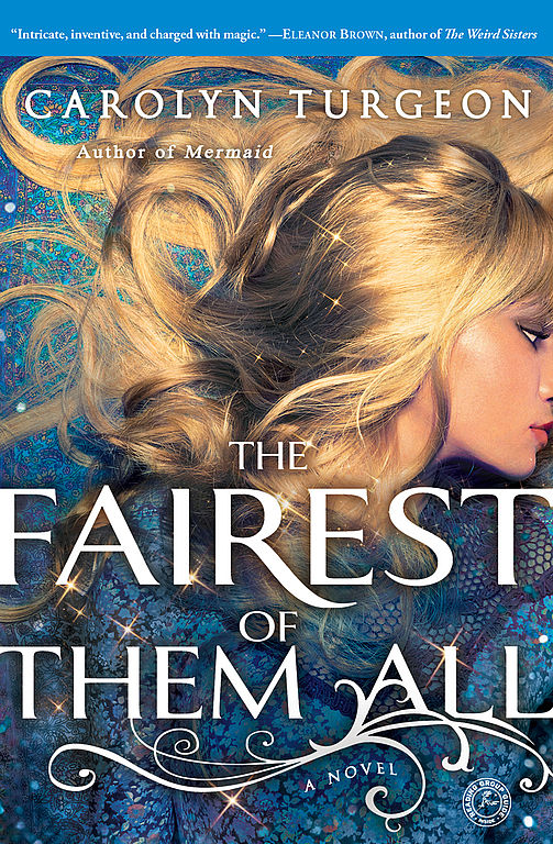 The Fairest of Them All von Carolyn Turgeon