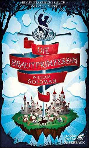 Die Brautprinzessin von William Goldman bei Amazon bestellen