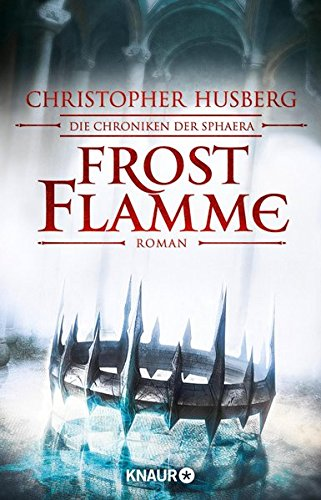 Frostflamme von Christopher B. Husberg bei Amazon bestellen