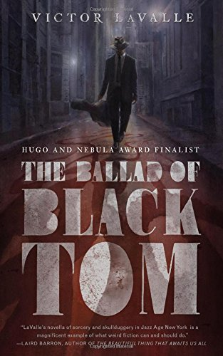 The Ballad Of Black Tom von Victor LaValle bei Amazon bestellen
