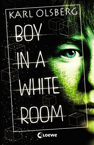 Boy in a White Room von Karl Olsberg bei Amazon bestellen