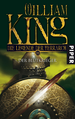 Der Blutkrieger. Die Legende der Terrarch 03 von William King bei Amazon bestellen