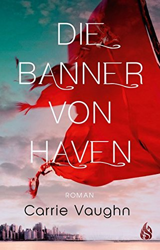 Die Banner von Haven von Carrie Vaughn bei Amazon bestellen