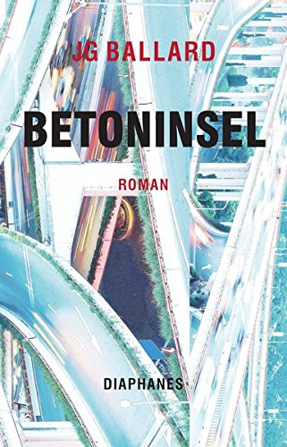 Betoninsel von J.G. Ballard bei Amazon bestellen