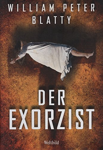 Der Exorzist von William Blatty bei Amazon bestellen