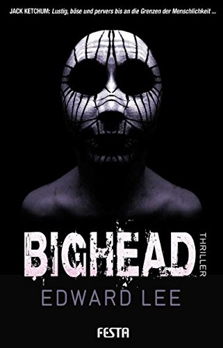Bighead von Edward Lee bei Amazon bestellen