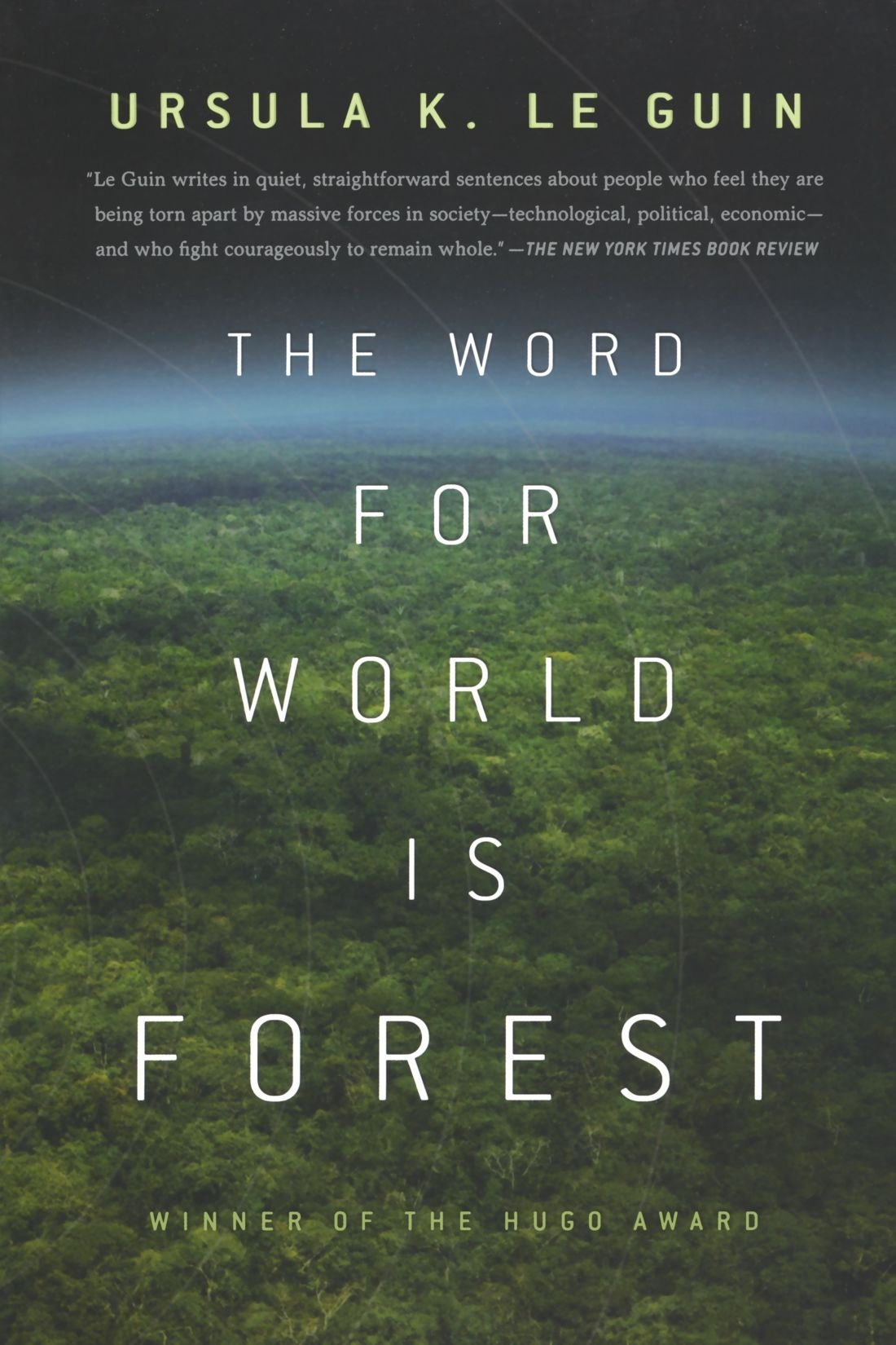 The Word for World is Forest von Ursula K. Le Guin bei Amazon bestellen