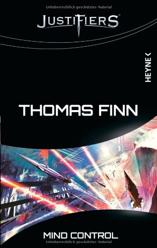 Justifiers: Mind Control von Thomas Finn bei Amazon bestellen