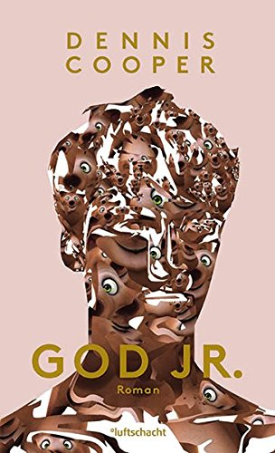 GOD JR. von Dennis Cooper bei Amazon bestellen
