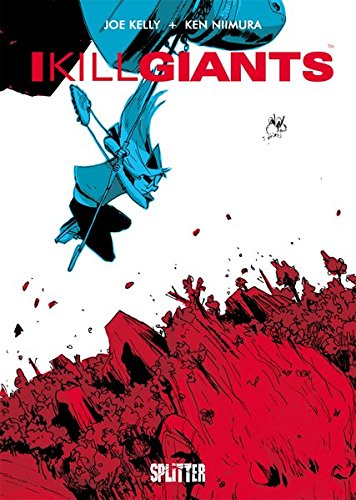 I Kill Giants von Joe Kelly und Ken Nimura bei Amazon bestellen