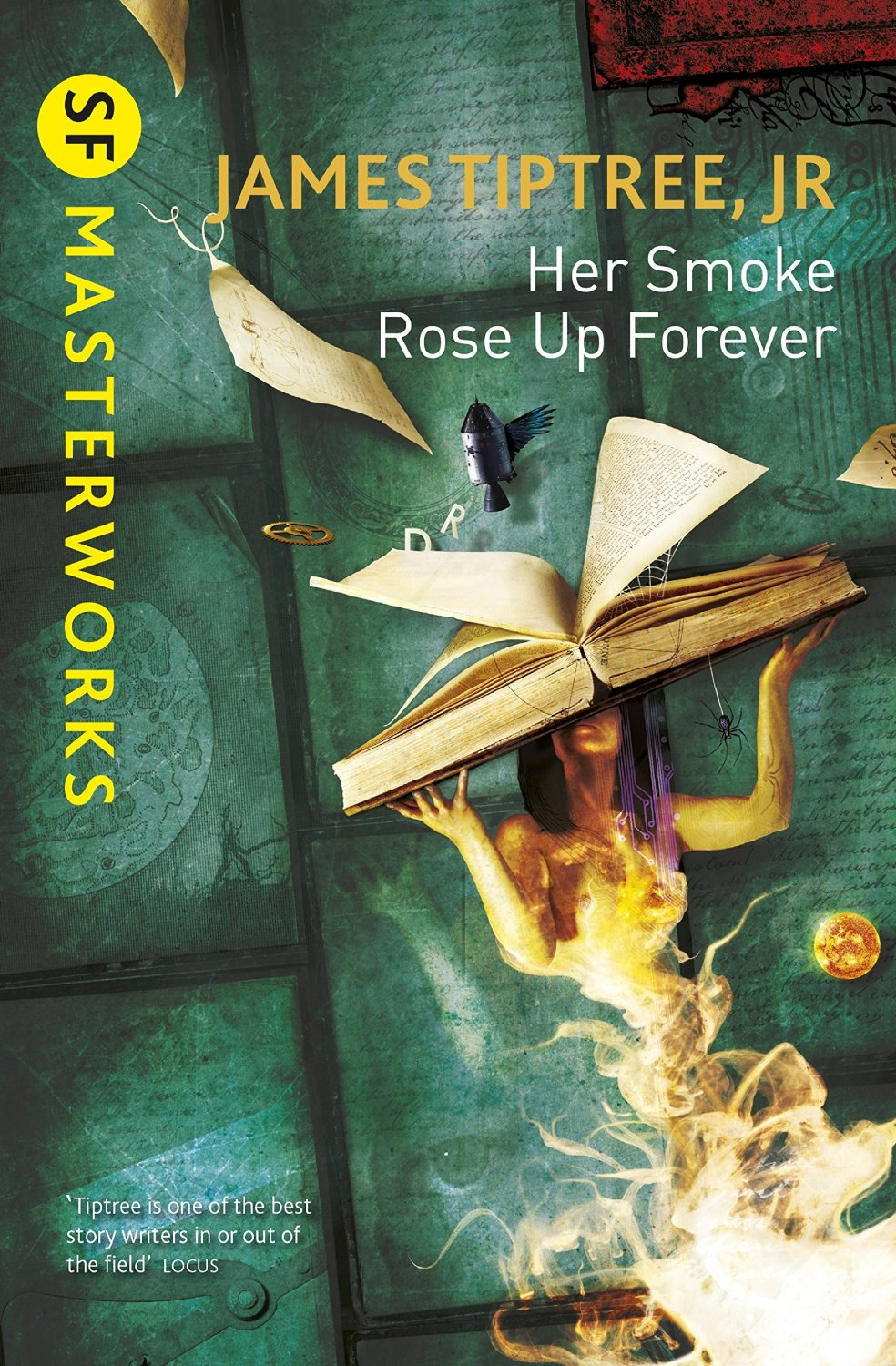 James Tiptree Jr.: Her Smoke Rose Up Forever