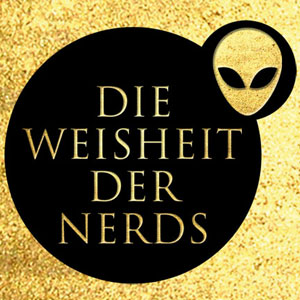 Stephen H. Segal - Die Weisheit der Nerds
