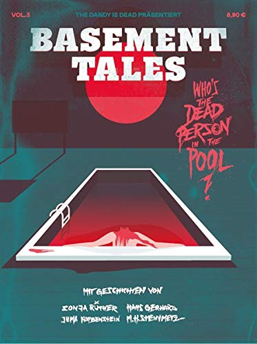 Basement Tales Vol. 3 - WHO'S THE DEAD PERSON IN THE POOL? bei Amazon bestellen