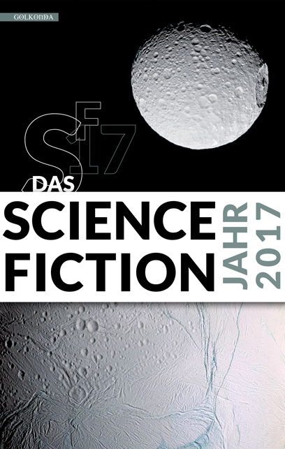 Das Science Fiction Jahr 2017 von Michael Görden bei Amazon bestellen