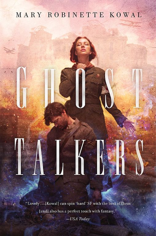 Roman von Mary Robinette Kowal: Ghost Talkers