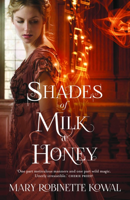 Roman von Mary Robinette Kowal: Shades of Milk and Honey