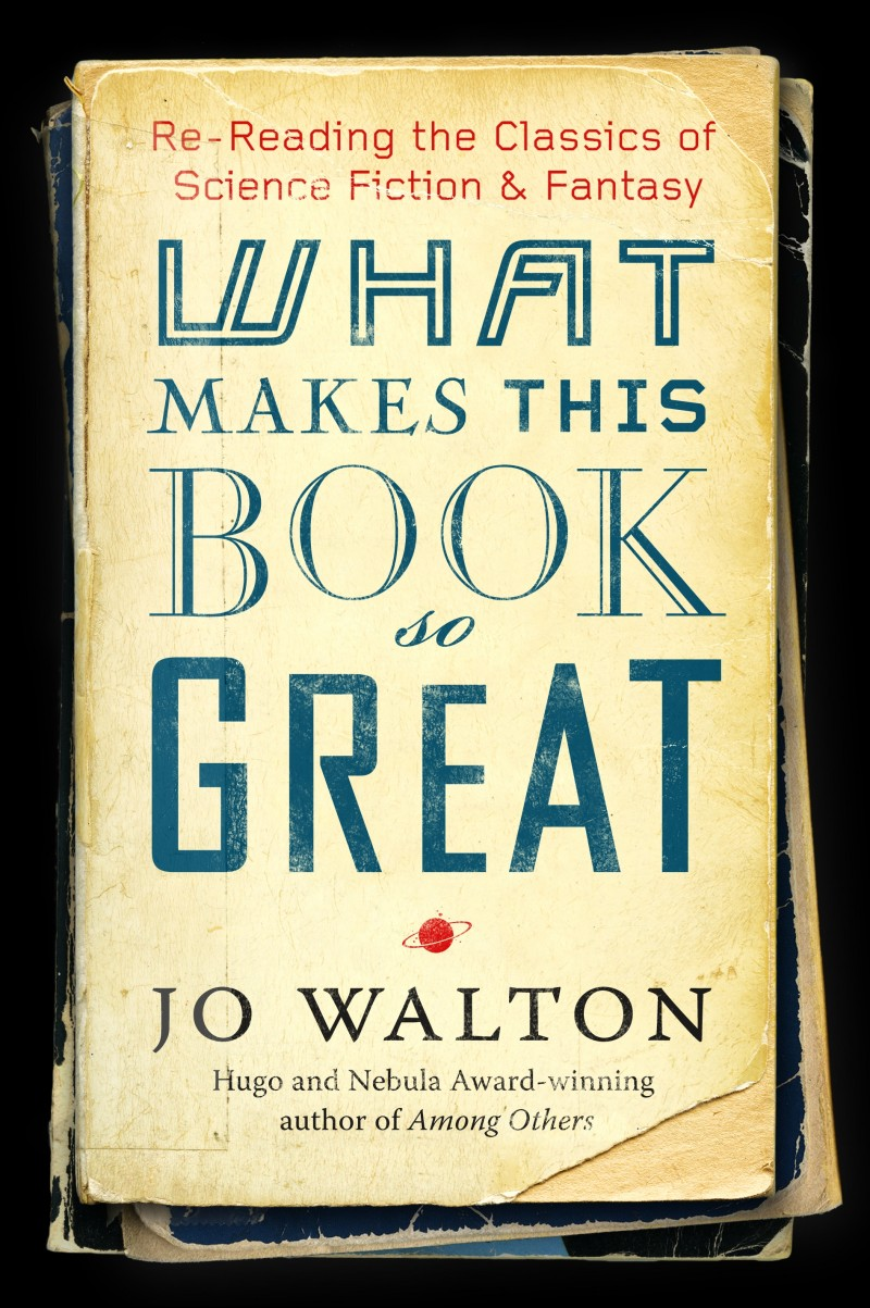 Jo Walton: What makes this Book so great