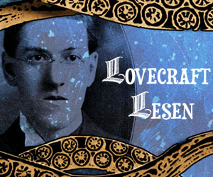 Fictional Friday: Lovecraft lesen