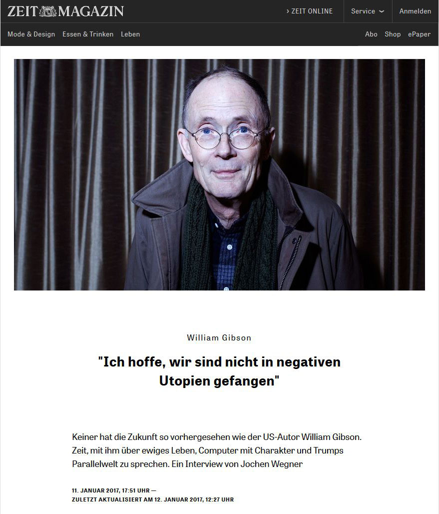 Zeit Magazin: Interview mit William Gibson