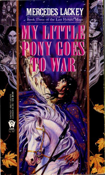 Buch: My little Pony goes to war von Mercedes Lackey
